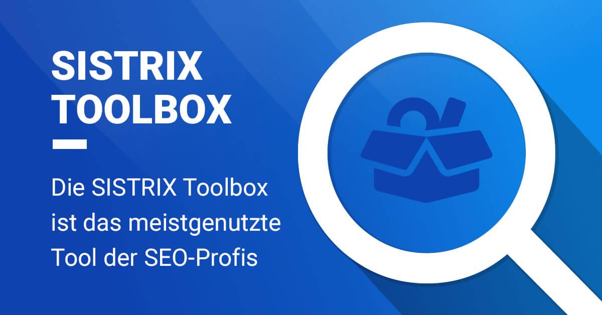 Sistrix zählt zu meistgenutzten Suchmaschinen-Analyse-Tools im Internet.